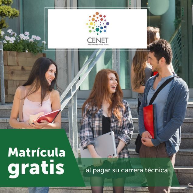 Foto de Matrícula gratis en CENET al pagar su carrera técnica