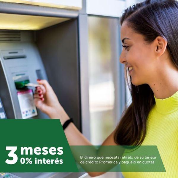 Foto de El dinero que necesita retírelo de su tarjeta de crédito Promerica